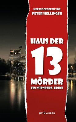 Haus der 13 Mörder von Hellinger,  Peter