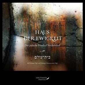 Haus der Ewigkeit – בית־עולם von Hüttenmeister,  Nathanja, Verleger,  Rolf