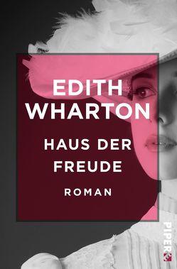 Haus der Freude von Völker,  Gerlinde, Wharton,  Edith