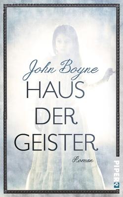 Haus der Geister von Boyne,  John, Finck,  Sonja