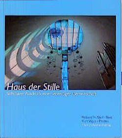 Haus der Stille von Seemann,  Elisabeth, Stoll,  Robert Th, Wyss,  Kurt