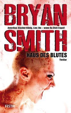 Haus des Blutes von Smith,  Bryan