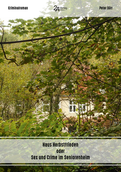 Haus Herbstfrieden von Dörr,  Peter