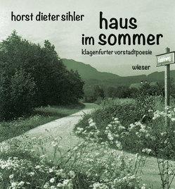 haus im sommer von Sihler,  Horst Dieter