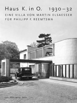 Haus K. in O. 1930-32 von Dransfeld,  Carl, Göllner,  Max, Hipp,  Hermann, Jaeger,  Roland, Joppien,  Rüdiger, Meyer-Veden,  Hans, Oechslin,  Werner, Schilling,  Jörg, Weckerle,  Johannes