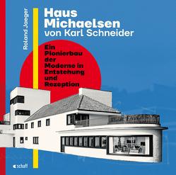 Haus Michaelsen von Karl Schneider von Jaeger,  Roland