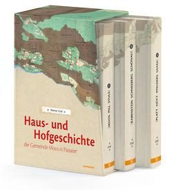 Haus- und Hofgeschichte der Gemeinde Moos in Passeier von Graf,  Werner