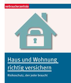 Haus und Wohnung richtig versichern von Bretzinger,  Otto N.