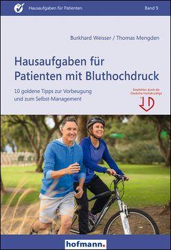 Hausaufgaben für Patienten mit Bluthochdruck von Mengden, Thomas, Weisser, Burkhard