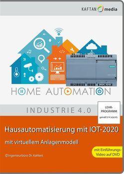 Hausautomatisierung mit IOT-2020 von Kahlert,  Jörg