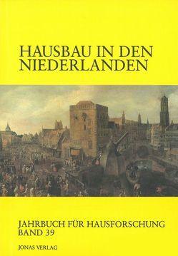 Hausbau in den Niederlanden von Freckmann,  Klaus, Grossmann,  G Ulrich, Kaspar,  Fred, Klein,  Ulrich