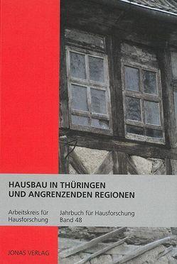 Hausbau in Thüringen und angrenzenden Regionen von de Vries,  Dirk J., Freckmann,  Klaus, Grossmann,  G Ulrich, Klein,  Ulrich