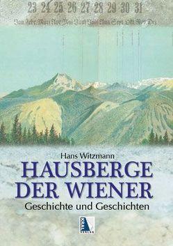 Hausberge der Wiener mit Panorama von Witzmann,  Hans