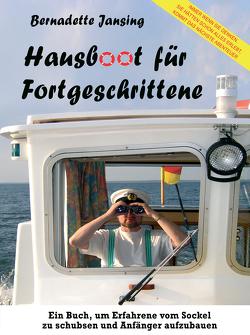 Hausboot für Fortgeschrittene von Jansing,  Bernadette