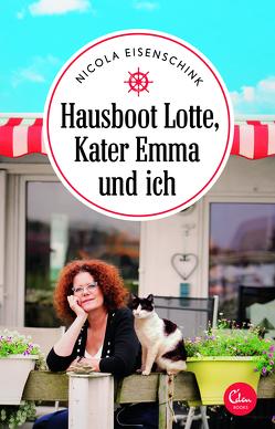 Hausboot Lotte, Kater Emma und ich von Eisenschink,  Nicola