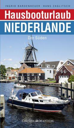 Hausbooturlaub Niederlande von Bardenheuer,  Ingrid, Zaglitsch,  Hans