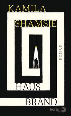 Hausbrand von Hansen,  Nikolaus, Shamsie,  Kamila
