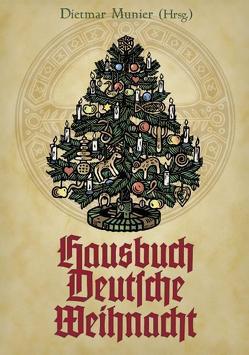 Hausbuch Deutsche Weihnacht von Munier,  Dietmar