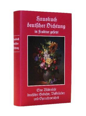 Hausbuch deutscher Dichtung in Fraktur gesetzt