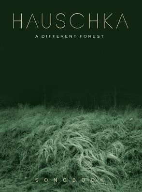 Hauschka: A Different Forest – Songbook von Bosworth Edition