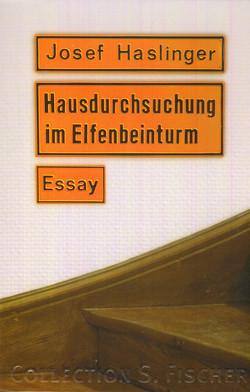 Hausdurchsuchung im Elfenbeinturm von Haslinger,  Josef