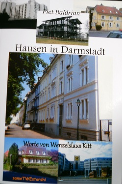 Hausen in Darmstadt von Baldrian / Kitt,  Piet / Wenzelslaus