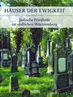 Häuser der Ewigkeit von Fuchs,  Karlheinz