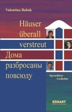 Häuser überall verstreut von Babak,  Valentina, Ekkart,  Elisabeth, Ihmels,  Rolf