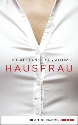 Hausfrau von Bonné,  Eva, Essbaum,  Jill Alexander