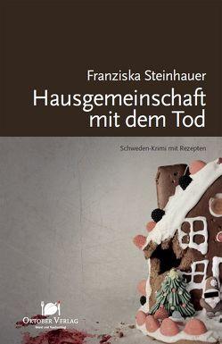 Hausgemeinschaft mit dem Tod von Steinhauer,  Franziska