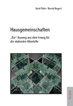 Hausgemeinschaften von Bogert,  Bernd, Palm,  Gerd