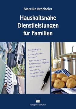Haushaltsnahe Dienstleistungen für Familien von Bröcheler,  Mareike