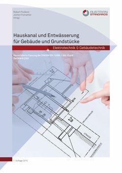 Hauskanal und Entwässerung für Gebäude und Grundstücke von Floderer,  Robert, Fornather,  Jochen