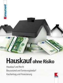 Hauskauf ohne Risiko von Bruckner,  Erwin, Gruber,  Martin