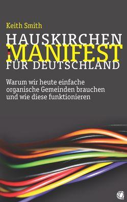 Hauskirchen-Manifest für Deutschland von Smith,  Keith