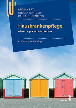 Hauskrankenpflege von Ertl,  Regina, Kratzer,  Ursula, lEICHSENRING,  Kai