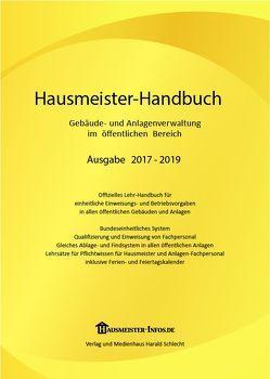 Hausmeister-Handbuch 2017-2019 von Schlecht,  Gustav