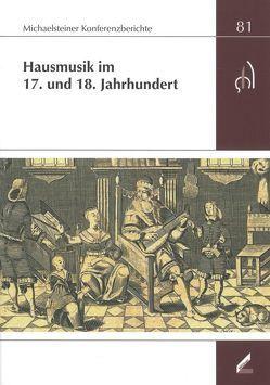Hausmusik im 17. und 18. Jahrhundert von Omonsky,  Ute, Philipsen,  Christian