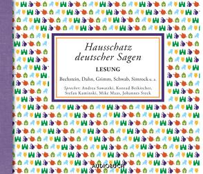 Hausschatz deutscher Sagen von Beikircher,  Konrad, Diverse, Kaminski,  Stefan, Mike Maas, Sawatzki,  Andrea, Steck,  Johannes, Zimber,  Corinna