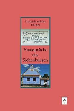 Haussprüche aus Siebenbürgen von Philippi,  Friedrich, Philippi,  Ilse