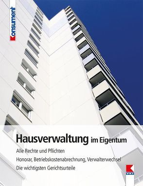 Hausverwaltung im Eigentum von Bruckner,  Erwin, Gruber,  Martin, Verein für Konsumenteninformation