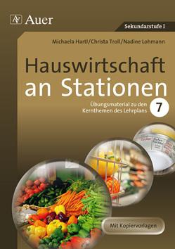 Hauswirtschaft an Stationen von Hartl,  M., Lohmann,  N., Rieß,  F., Troll,  Ch.