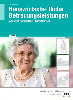 Hauswirtschaftliche Betreuungsleistungen von Lutz,  Brigitte, Sperrer,  Gabriele