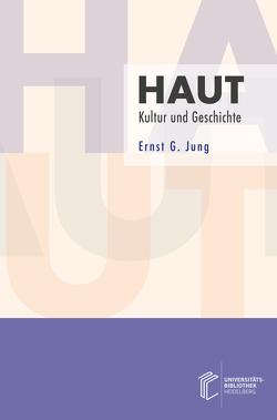 Haut von Jung,  Ernst G.