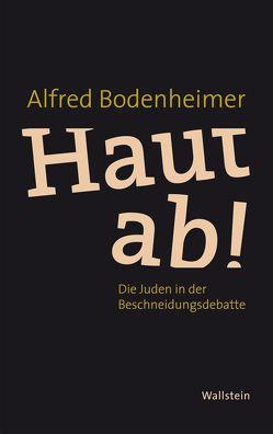 Haut ab! von Bodenheimer,  Alfred