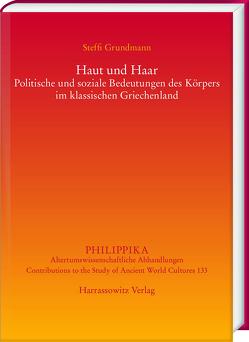 Haut und Haar von Grundmann,  Steffi