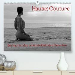 Haut(e) Couture (Premium, hochwertiger DIN A2 Wandkalender 2020, Kunstdruck in Hochglanz) von nudio