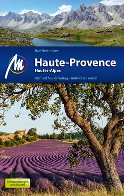 Haute-Provence Reiseführer Michael Müller Verlag von Nestmeyer,  Ralf