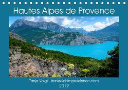 Hautes Alpes de Provence (Tischkalender 2019 DIN A5 quer) von Voigt,  Tanja