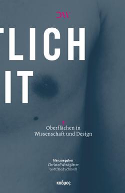 ›Hautlichkeit‹ von Schnödl,  Gottfried, Windgätter,  Christof